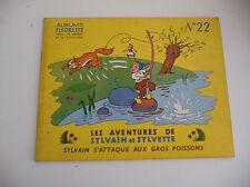 Edition Fleurus  Sylvain et Sylvette EDITION ORIGINALE à l'italienne N° 22
