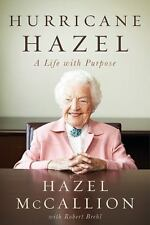 Hurricane Hazel: A Life With Purpose