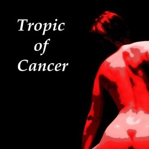 Tropic of Cancer - Henry Miller - Erotic Classic - Unabridged - MP3 Download