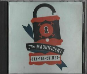 The Magnificent - Pay The Crimes (CD 2009) Naked Raygun The Clash