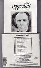 CD 12T GILLES VIGNEAULT DE 1991 SONY MUSIC SELECT BUK 50214 CANADA
