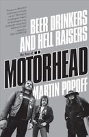 Beer Drinkers and Hell Raisers : The Rise of Motorhead, Paperback by Popoff, ...