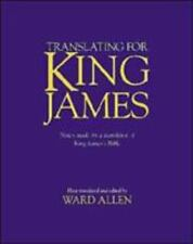 Translating for King James : Notes Made by a Translator of King James's Bible...