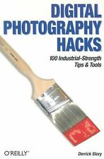 Digital Photography Hacks: 100 Industrial-Strength Tips & Tools-ExLibrary