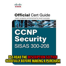 FAST SHIP: CCNP Security Sisas 300-208 Officia 1E by Aaron Woland
