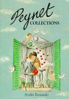 Peynet Collections, Hardcover by Renaudo, Andre; Peynet, Raymond, Brand New, ...