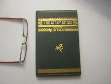 Beautiful Displayable The Story of Ida Victorian Age Vintage John Ruskin 1888