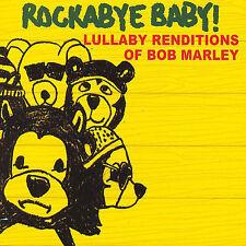 Rockabye Baby!: Lullaby Renditions Of Bob Marley by Rockabye Baby! (CD, Mar-2007, Rockabye Baby!)