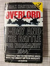 Overlord, D-Day And The Battle For Normandy (Caen, Falaise, Villers-Bocage, SS)