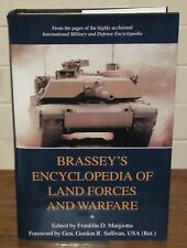 Brassey's Encyclopedia of Land Forces and Warfare by Franklin D. Margiotta...
