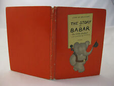 The Story Of Babar - Jean de Brunhoff, Preface A A Milne (3rd Edition 1936 HB)