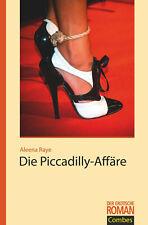Erotik Roman Tabulos Offen Band 248 Die Piccadilly Affäre Aleena Raye Buch