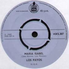 """LOS PAYOS ~ MARIA ISABEL / COMPASION ~ 1969 UK 7"""" SINGLE ~ HISPA VOX HXS.307"""