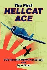 NEW The First Hellcat Ace by Hamilton McWhorter