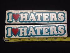 "x2 TEAL I Love Haters 7""  Vinyl Sticker Decal - jdm dgk euro heart laptop window"