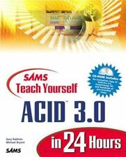 Teach Yourself Acid 3.0 in 24 Hours : Complete Starter Kit by Denise Tyler...