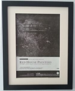 RED HOUSE PAINTERS*Album*1993*ORIGINAL*POSTER*AD*QUALITY*FRAMED*FAST WORLD SHIP
