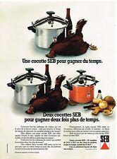 Publicité Advertising 1974 Autocuiseur les Cocottes SEB