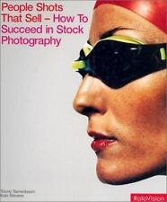 People Shots that Sell: How to Succeed in Stock Photography (2002, Hardcover)
