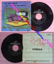 LP 45 7'' LIA SCUTARI La balilla Me compare giacometo italy FONOLA no cd mc dvd