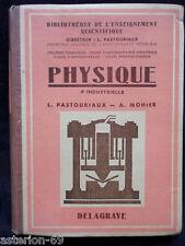 PHYSIQUE 4E INDUSTRIELLE PASTOURIAUX ET  MOHIER  1950 DELAGRAVE