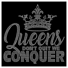 Queens Don't Quit We Conquer Diva Crown Tiara Rhinestone Hotfix Iron On Transfer