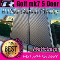 VW Mk7 Golf 5 Door B Pillar Carbon Fiber vinyl overlays Sticker Decal R Gti GTD