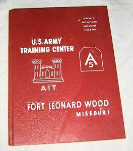 June 1970 Ft. LEONARD WOOD Yearbook,AIT,Company B,1st Battalion,1st Brigade,Army