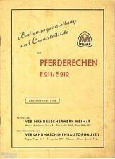 VEB Mähdrescherwerk Weimar Pferderechen E211 E212 Bedienungsanleitung DDR 1957