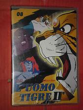 L'UOMO TIGRE- 2°SERIE- N°8- DVD ANIMAZIONE-  YAMATO VIDEO- nuovo e sigillato