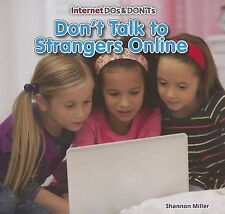 NEW Don't Talk to Strangers Online (Internet DOS & Don'ts (Powerkids))