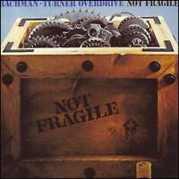 BACHMAN TURNER OVERDRIVE - NOT FRAGILE CD ~ YOU AIN'T SEEN NOTHIN' YET *NEW*