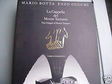 BOTTA-CUCCHI, La cappella del monte Tamaro  1994