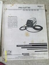 LINCOLN ELECTRIC PRO-CUT 80 OPERATING  MANUAL WELDING  IM595-A