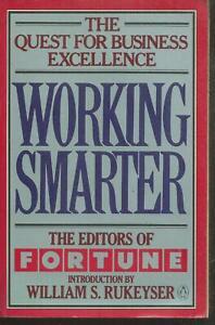 Working Smarter.The editors of Fortune.Penguin books B014B