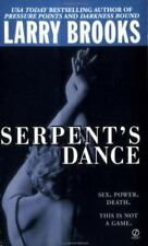 Serpent's Dance by Larry Brooks (2003, Book Club Edition, Hardcover)