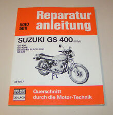 Reparaturanleitung Suzuki GS 400 / GS 400 E / GS 425 - ab 1977!