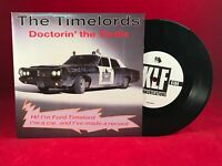 """TIMELORDS Doctorin' The Tardis 1988 UK 7"""" Vinyl Single EXCELLENT CONDITION KLF"""