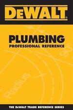 DEWALT  Plumbing Professional Reference (Dewalt Trade Reference-ExLibrary