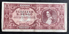 Hungary 100000 B.- PENGO Currency 1946 Issued in Budapest