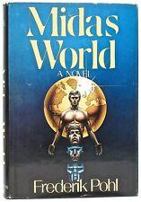 FREDERIK POHL—MIDAS WORLD, a novel—St. Martin's (1983)—1st edition, 3rd printing