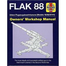 FLAK 88 8.8cm Flugzeugabwehrkanone Models 18/36/37/41 Haynes Hardback    RRP £25