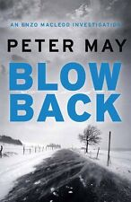 Blowback: Enzo Macleod 5 (The Enzo Files),Peter May