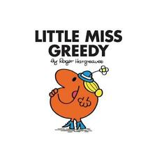 Little Miss Greedy by Roger Hargreaves (author)