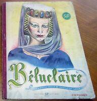 BELUCLAIRE illustré par Guy Sabran en 1945 . Enfantina livres pour enfants