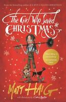 The Girl Who Saved Christmas, Haig, Matt, New,