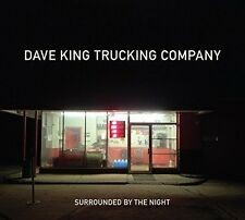 Dave King Trucking C - Surrounded By The Night [New CD]