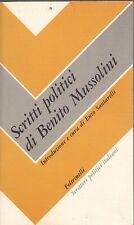 SCRITTI POLITICI DI BENITO MUSSOLINI E.SANTARELLI FELTRINELLI (RA284)