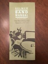 Selmer Band Manual Nilo W. Hovey Elkhart Indiana Butler University 1969 Printing