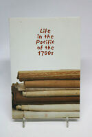 Buch Life in the Pacific of the 1700s Honolulu Academie of Arts